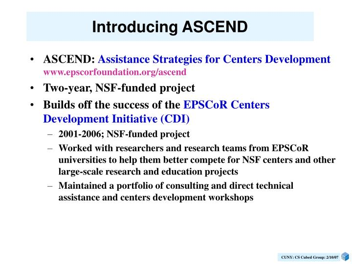 Introducing ASCEND