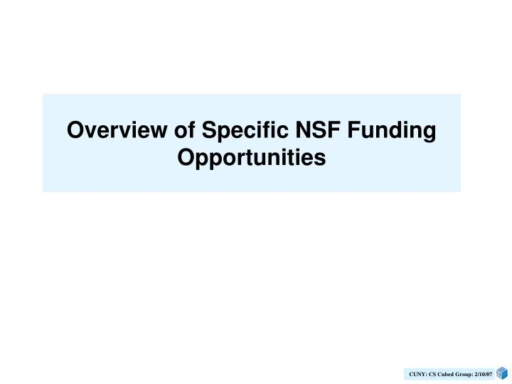 Overview of Specific NSF Funding Opportunities