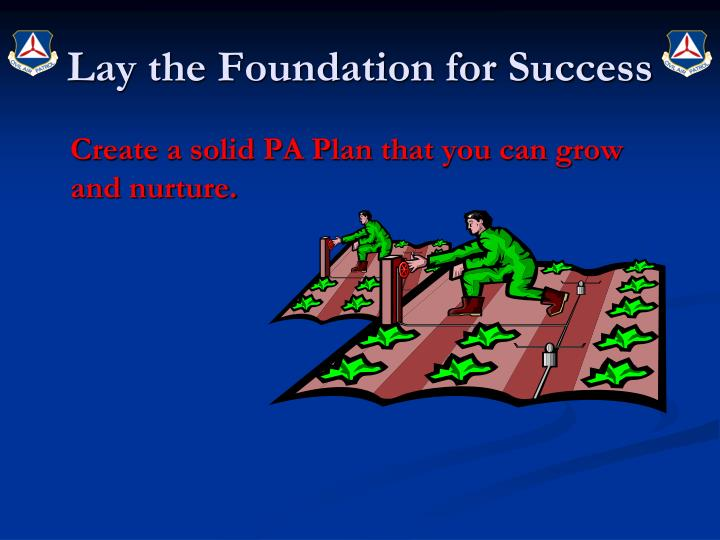 Lay the Foundation for Success