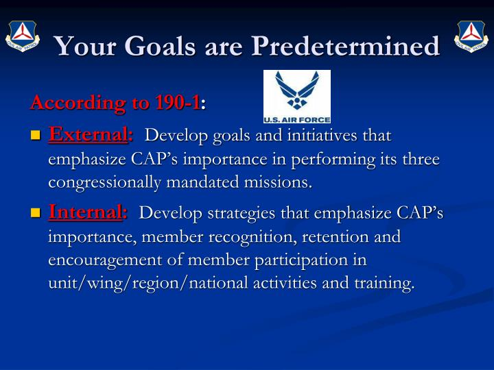 Your Goals are Predetermined