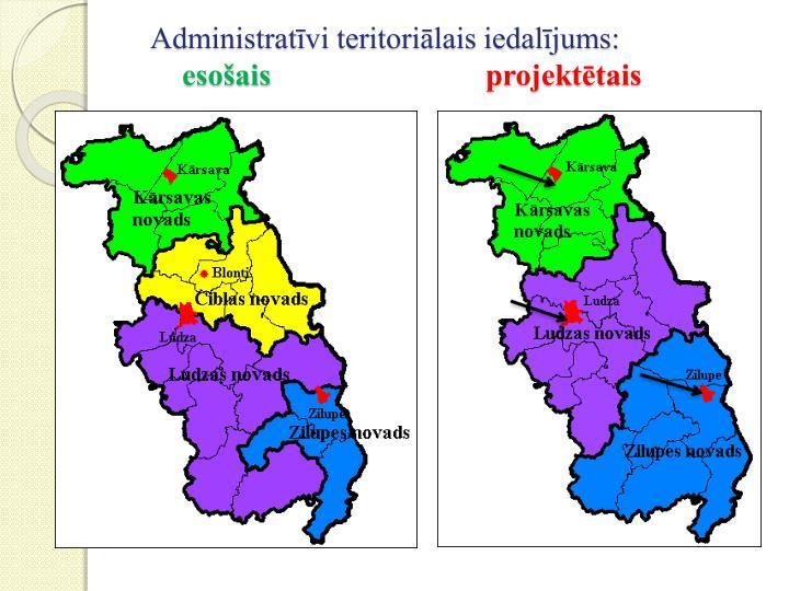 Administratīvi teritoriālais iedalījums:
