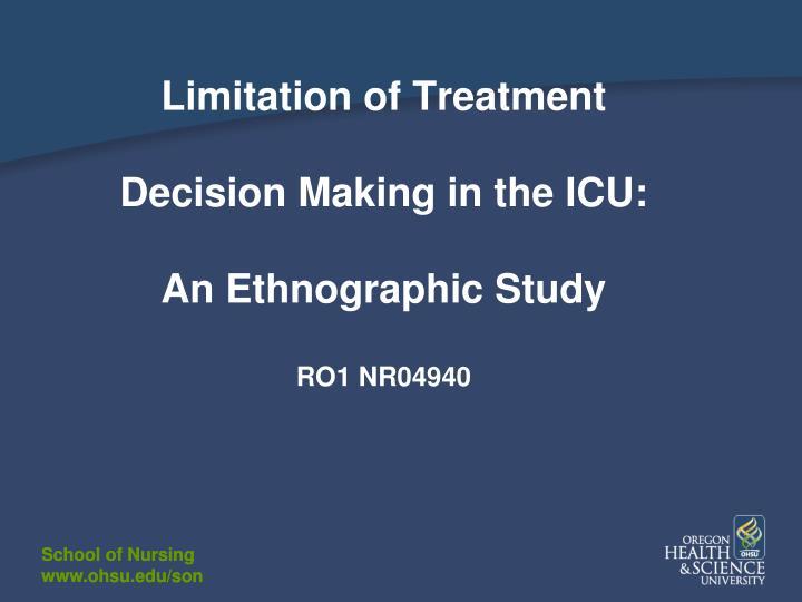 Limitation of Treatment