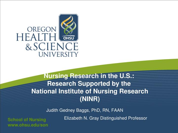 Nursing research in the u s research supported by the national institute of nursing research ninr