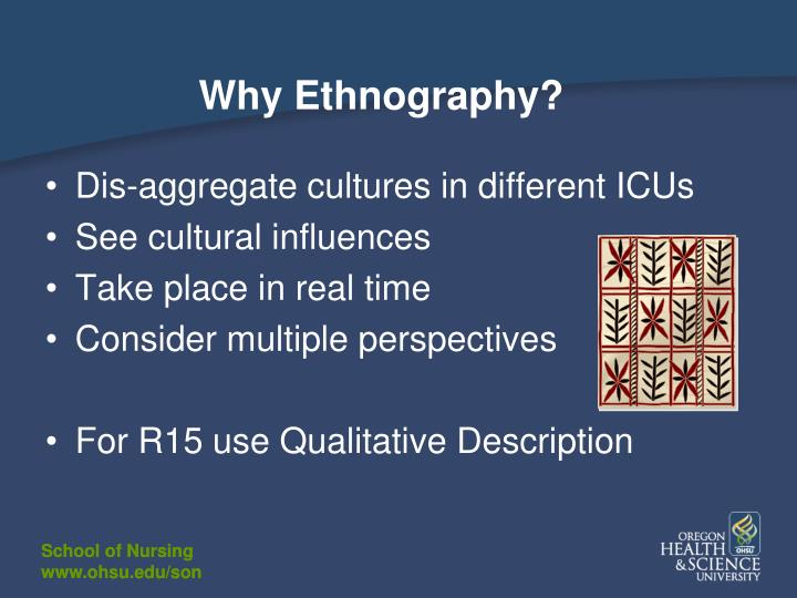 Why Ethnography?