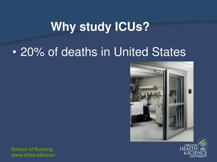 Why study ICUs?