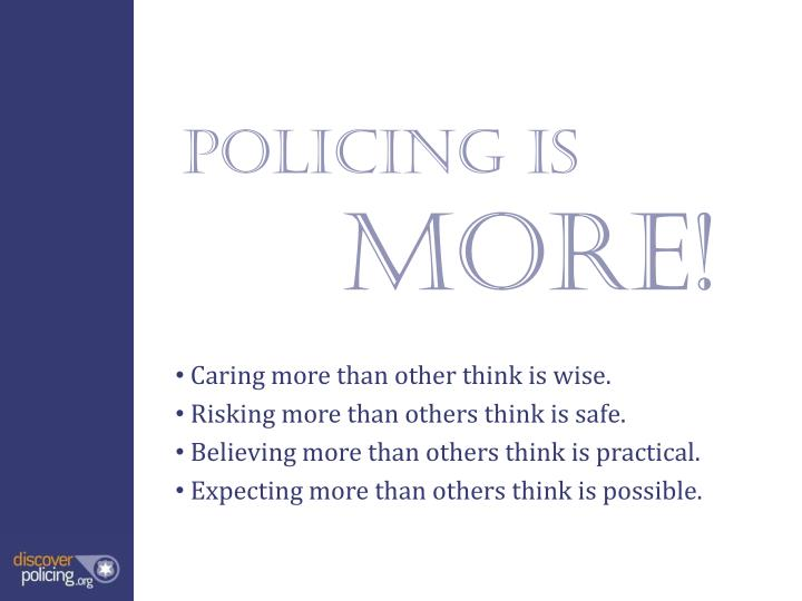 Policing is