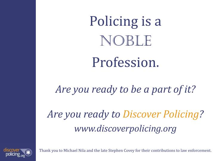 Policing is a