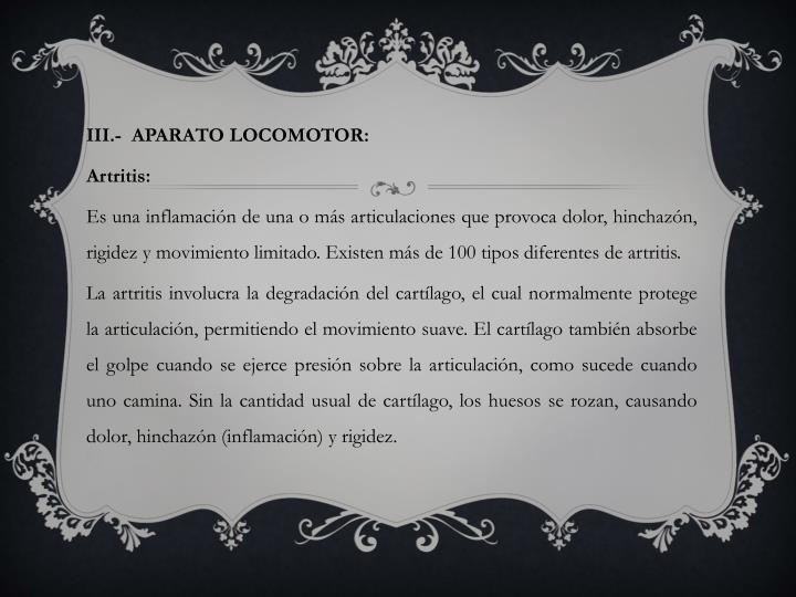 III.-  APARATO LOCOMOTOR: