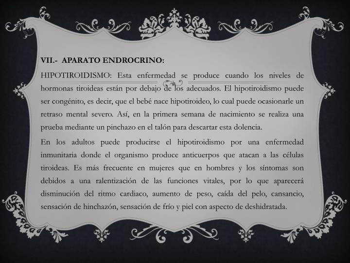 VII.-  APARATO ENDROCRINO: