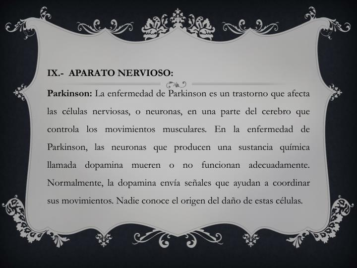 IX.-  APARATO NERVIOSO: