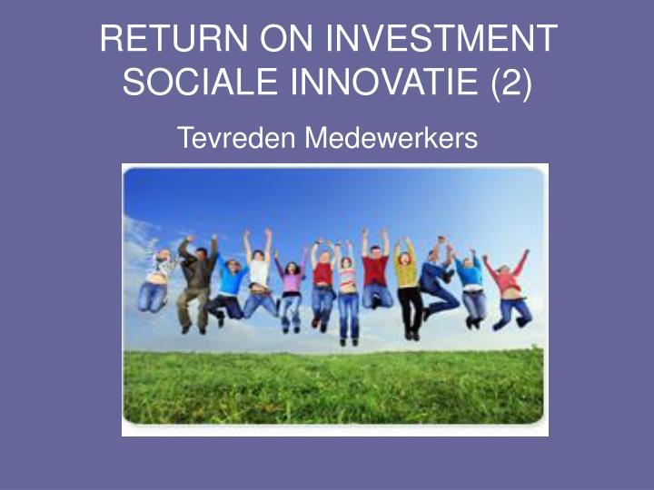 RETURN ON INVESTMENT SOCIALE INNOVATIE (2)