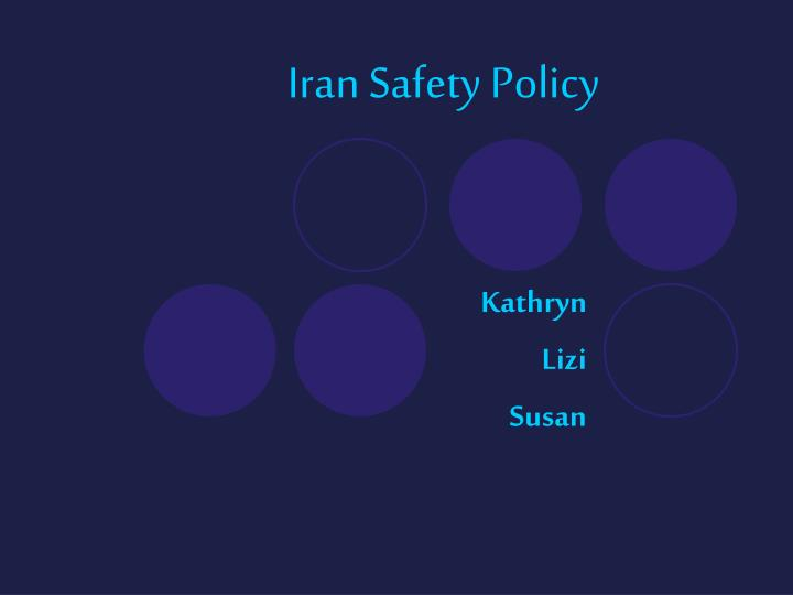 Iran safety policy