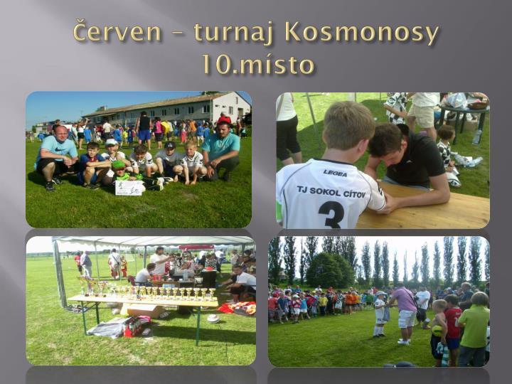 Červen – turnaj Kosmonosy 10.místo