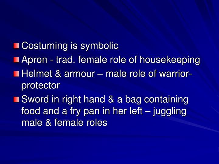 Costuming is symbolic