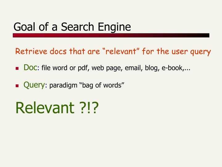 Goal of a Search Engine