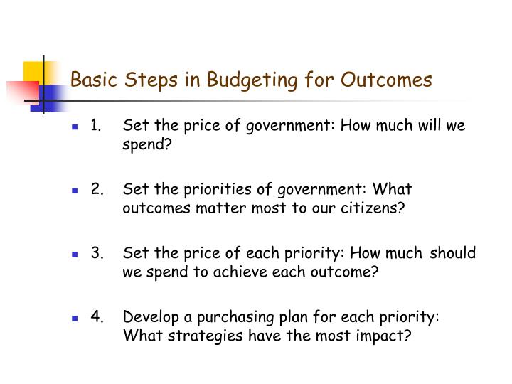 Basic Steps in Budgeting for Outcomes