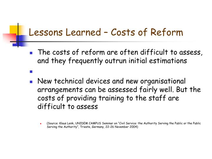Lessons Learned – Costs of Reform