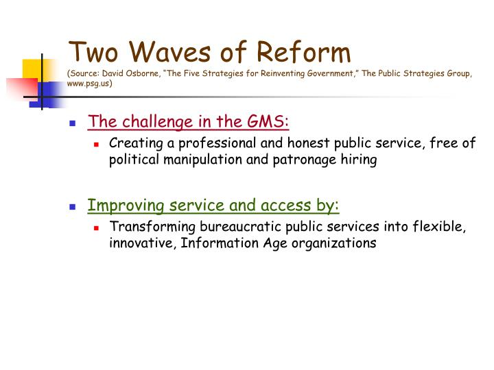 Two Waves of Reform