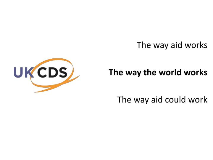The way aid works