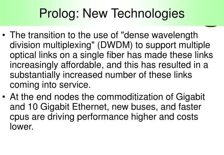 Prolog: New Technologies