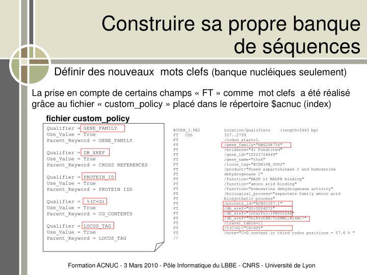 Construire sa propre banque de séquences
