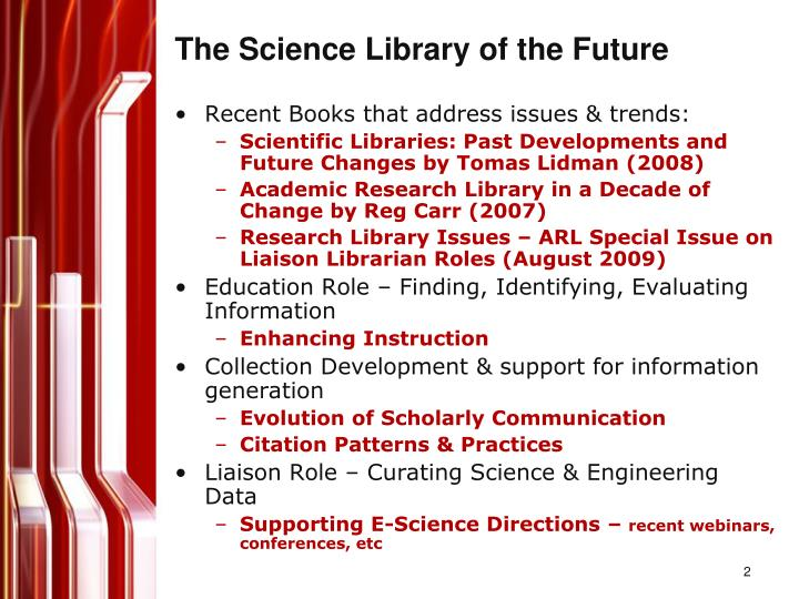 The science library of the future