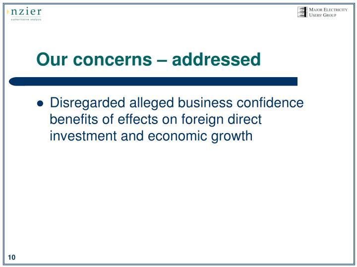 Our concerns – addressed