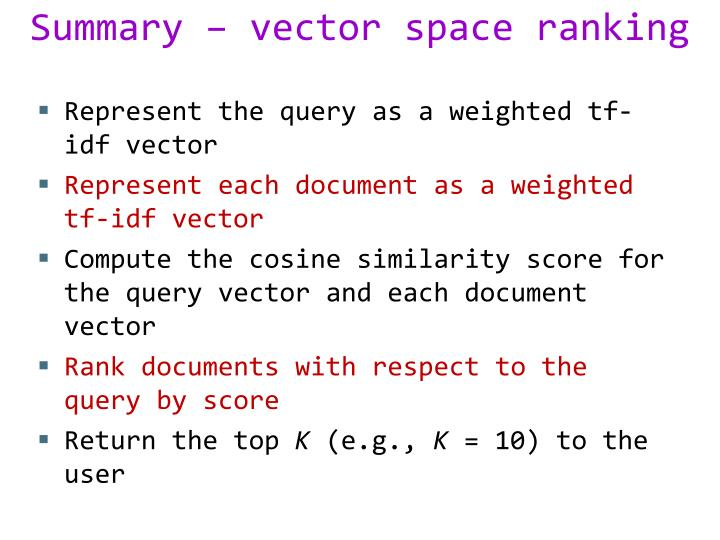 Summary – vector space ranking