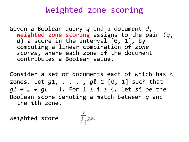 Weighted zone scoring