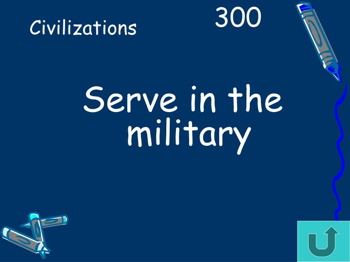 Serve in the military