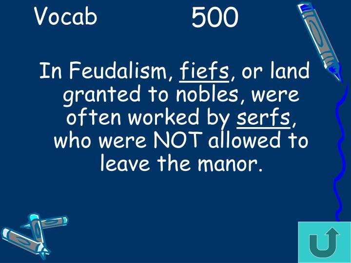In Feudalism,