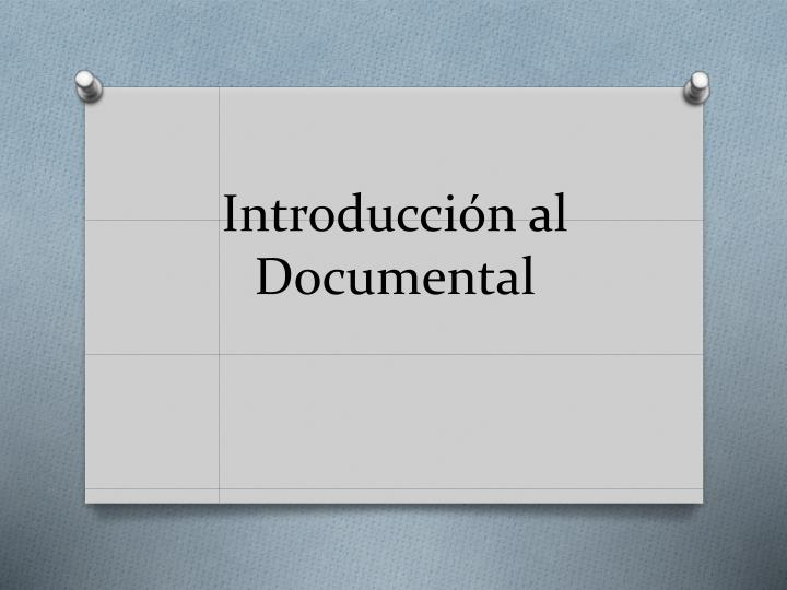 Introducci n al documental