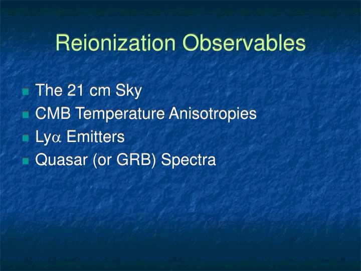 Reionization Observables