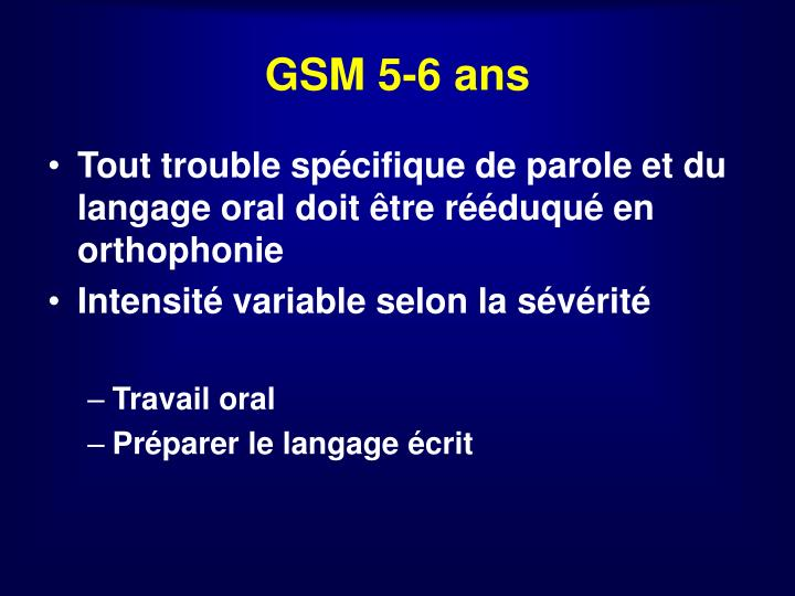 GSM 5-6 ans
