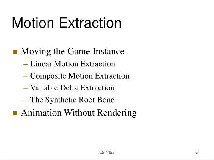 Motion Extraction
