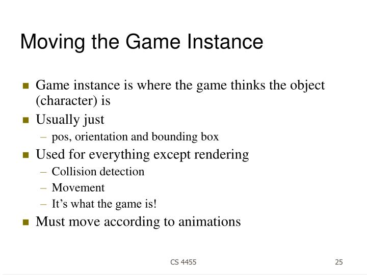 Moving the Game Instance