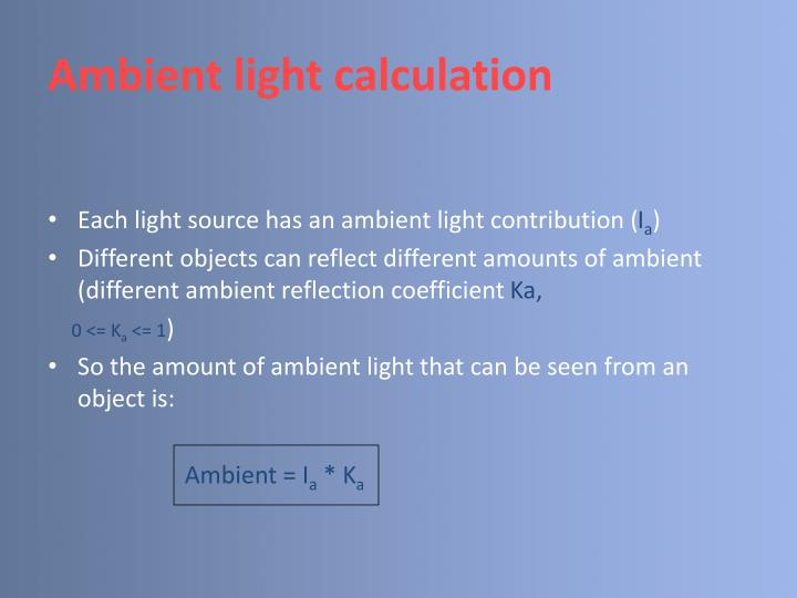 Ambient light calculation
