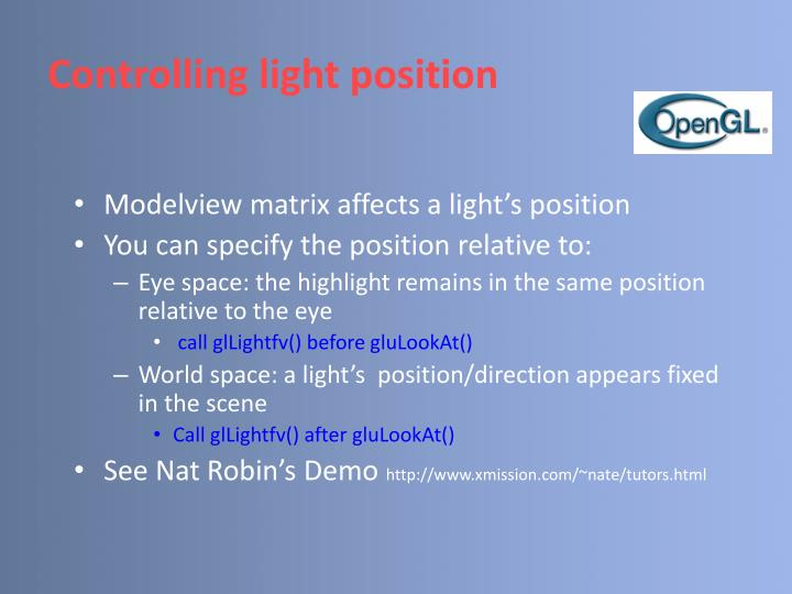 Controlling light position