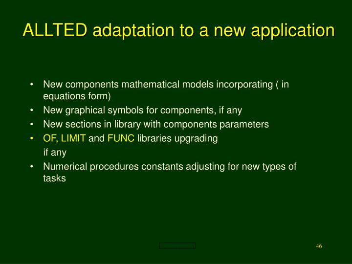 ALLTED adaptation to a new application