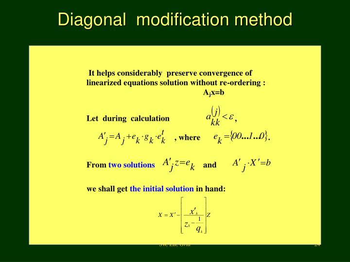 Diagonal  modification method