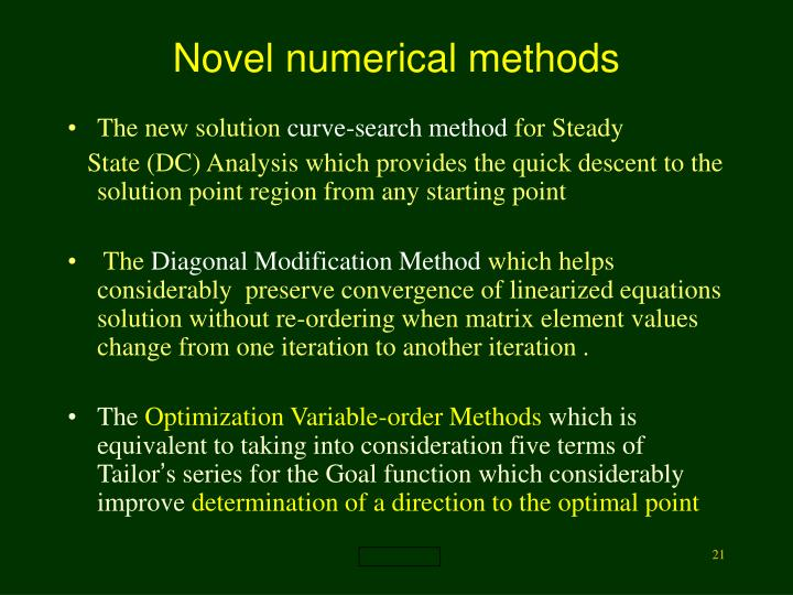 Novel numerical methods