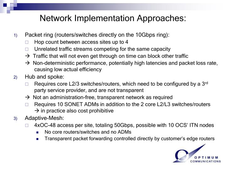 Network Implementation Approaches:
