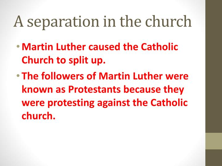A separation in the church