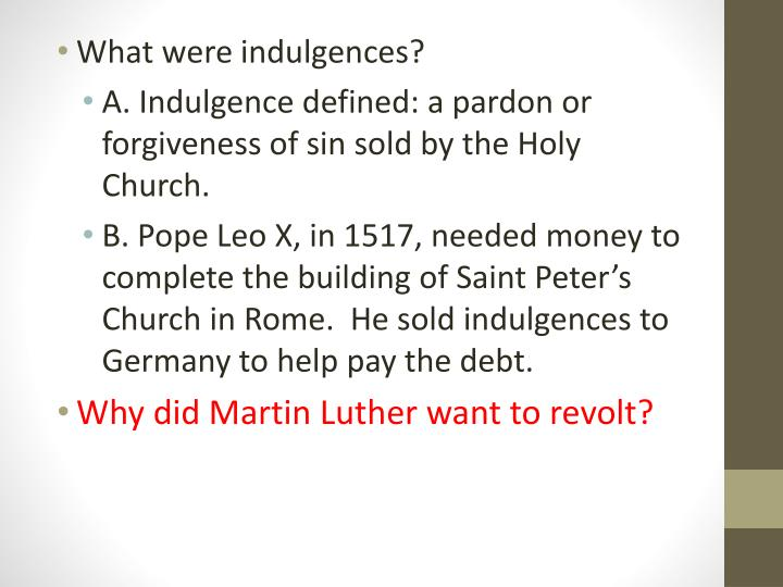 What were indulgences?
