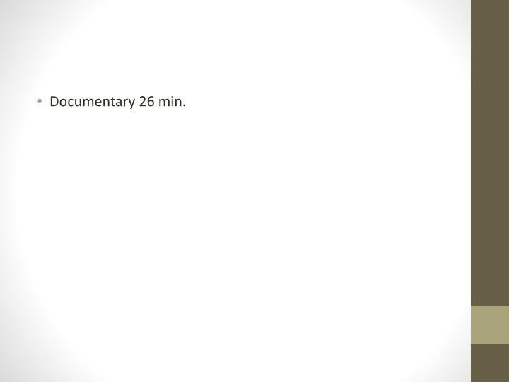Documentary 26 min.