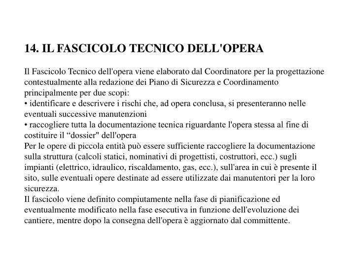 14. IL FASCICOLO TECNICO DELL'OPERA