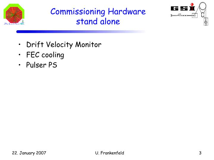 Commissioning Hardware