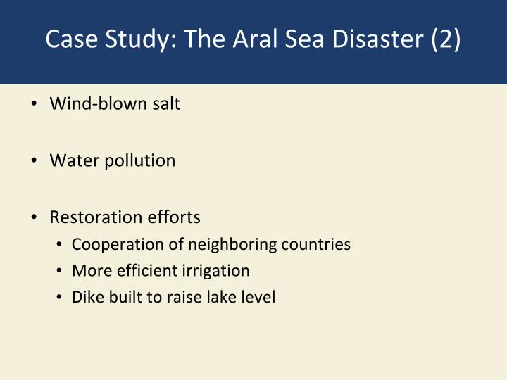 Case Study: The Aral Sea Disaster (2)