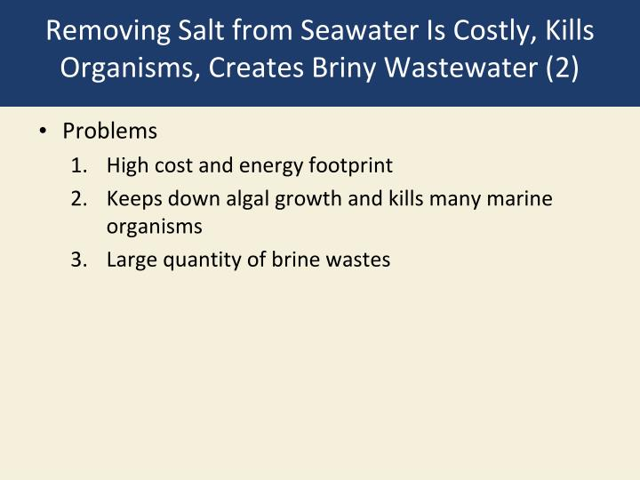Removing Salt from Seawater Is Costly, Kills Organisms, Creates Briny Wastewater (2)