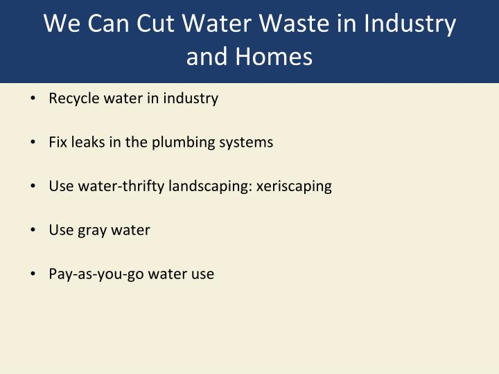 We Can Cut Water Waste in Industry